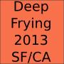 DeepFrying2013 2